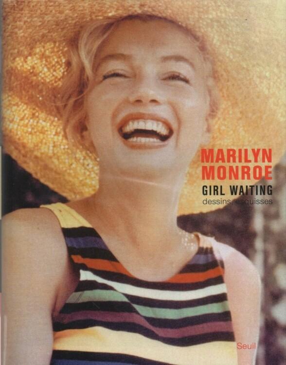 «Мерилін Монро. Дівчина, яка чекає», видавництво Seuil