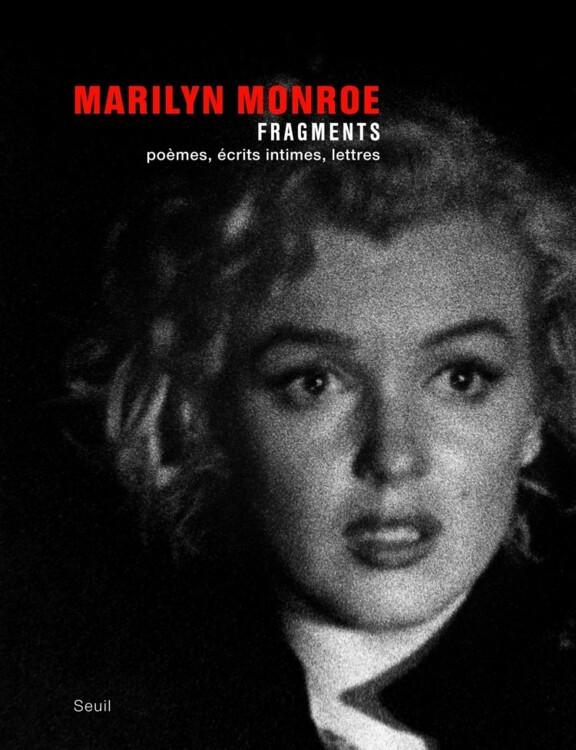 «Мерилін Монро: Фрагменти», видавництво Seuil