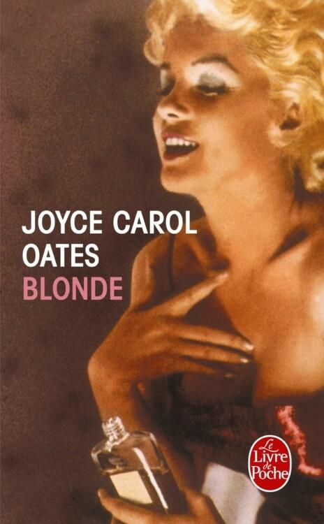«Блондинка», автор Джойс Керол Оутс