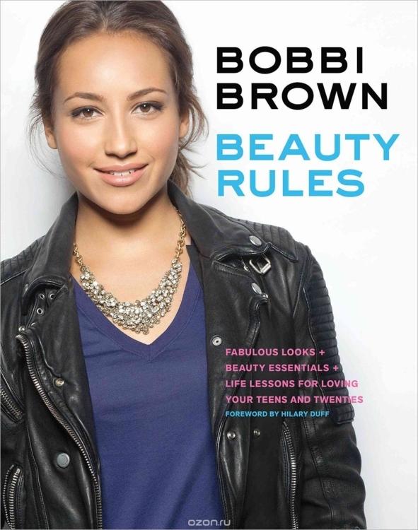 Beauty Rules, Бобби Браун
