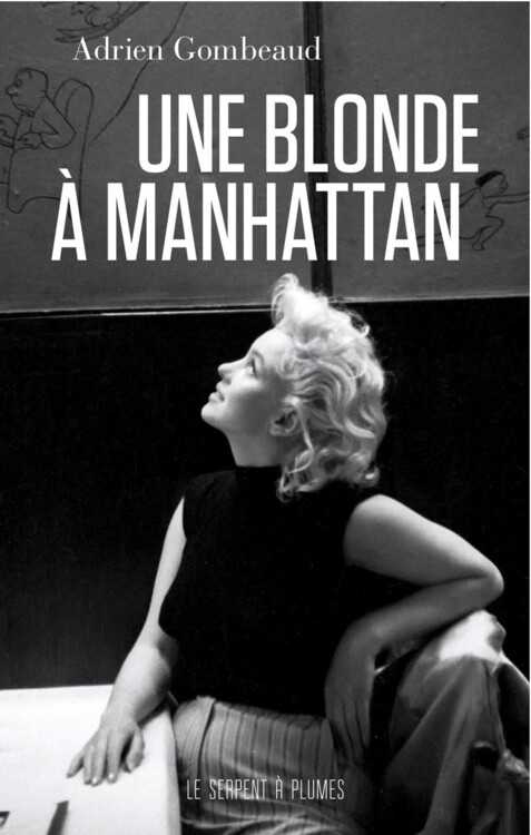 «Мерилін Монро: блондинка на Мангеттені», автор Адрієн Гомбо